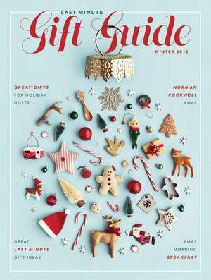 Last-Minute Gift Guide; Winter 2018
