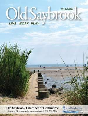 Old Saybrook Chamber Guide; 2019