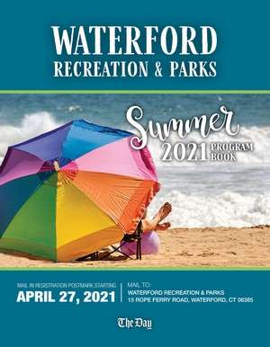 Waterford Parks & Recreation; Summer 2021
